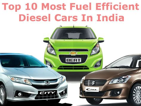 Top 10 Fuel Efficient Cars by Top 10 Most Fuel Efficient Diesel Cars In India Telugu