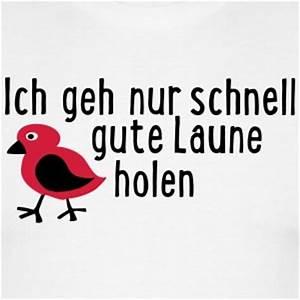 Bilder Gute Laune : suchbegriff gute laune t shirts spreadshirt ~ Frokenaadalensverden.com Haus und Dekorationen