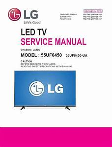 Lg 55uf6450 4k Ultra Hd Led Smart Led Tv Service Manual