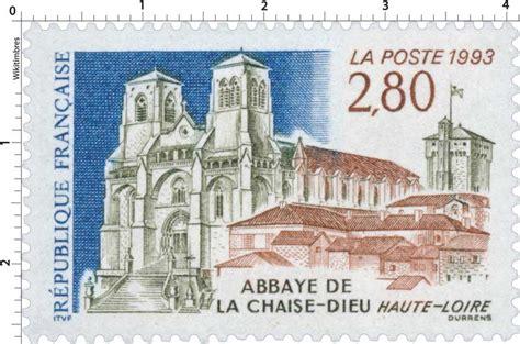 abbaye de la chaise dieu timbre 1993 abbaye de la chaise dieu haute loire
