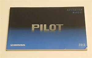 2013 Honda Pilot Navigation System Owners Manual Guide