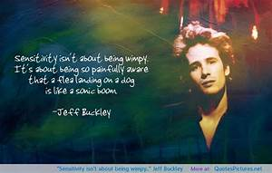 Jeff Buckley Quotes. QuotesGram