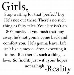 Girls, stop waiting for that 'perfect' boy. He's not out ...