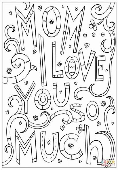 Coloring Mom Much Pages Printable Mother Colorings