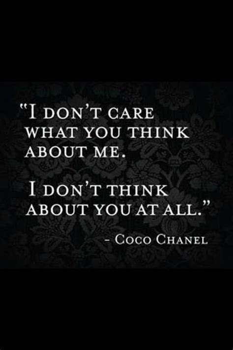 Dont Care What You Think Quotes Tumblr