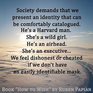 62 Most Beautif... Identity And Society Quotes