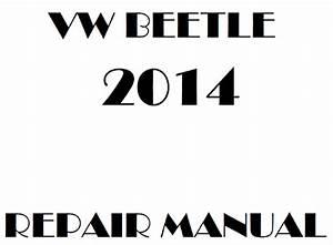 2014 Volkswagen Beetle Repair Manual