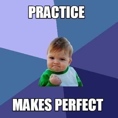 Meme Makes - meme creator practice makes perfect meme generator at memecreator org