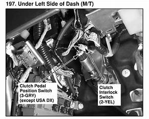 How Do I Bypass The Clutch Safety Switch On A 2005 Accord