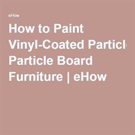 paint vinyl coated particle board furniture