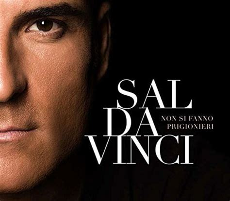 Vinci Sié E Social Sal Da Vinci In Non Si Fanno Prigionieri