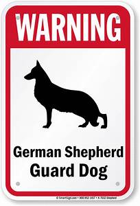 Warning Dog Sign, German Shepherd Dog Sign, Guard Dog Sign ...