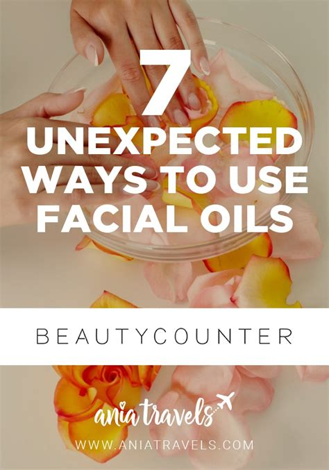 7 Unexpected Ways To Use Facial Oils • Ania Travels