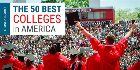 how we ranked the best colleges in america business insider