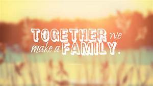Family Quotes, Cute List of Quotes about Family