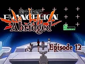 Neon Genesis Evangelion The Abridged Series Episode 12