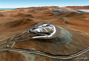 ESO's Very Large Telescope (VLT) Array Now in Google Earth ...