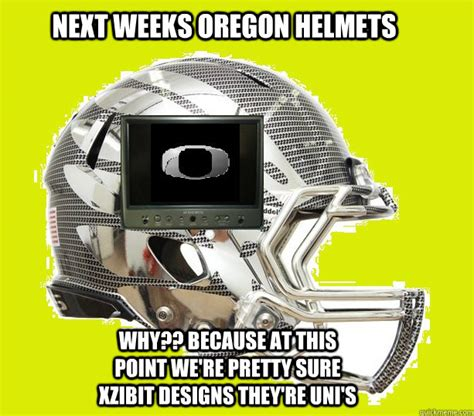 Oregon Ducks Meme - next weeks oregon helmets why because at this point were oregon ducks