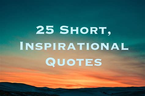 short inspirational quotes  sayings letterpile