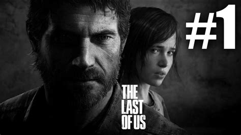 The Last Of Us Gameplay Walkthrough Playthrough Lets Play