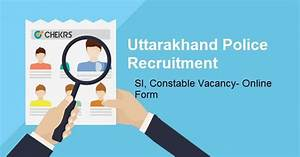Uttarakhand Police Recruitment 2018- 13000 UK Police New ...