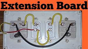 Extension Board Wiring Connection In Hindi