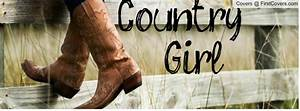 Country Girl Quotes Facebook Covers
