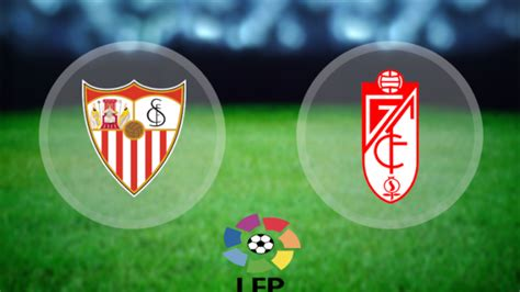 Granada Vs Sevilla (La Liga): Kick off, Live stream, TV ...