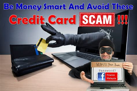 Unfortunately, the most common scams have changed right along. Finance Malaysia Blogspot: Be Money Smart And Avoid These Credit Card Scams!