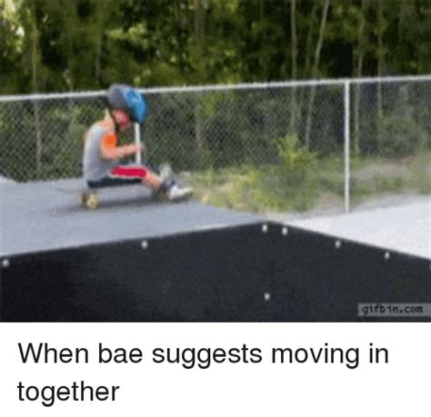 Moving In Together Meme - fb1ncom when bae suggests moving in together bae meme on sizzle