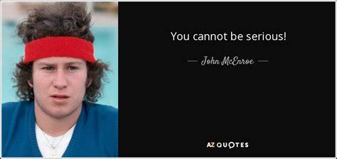 john mcenroe quote
