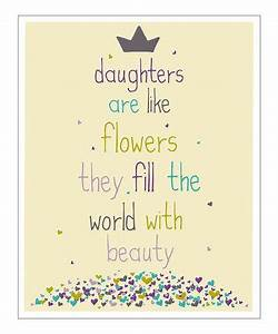 Take a look at ... Daughter Flower Quotes
