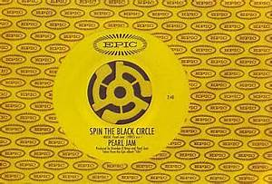 The Single: Spin The Black Circle (Pearl Jam) 1994 Paperblog