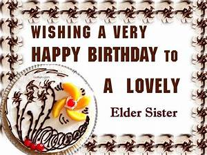 Birthday Wishes For Elder Sister - Wishes, Greetings ...