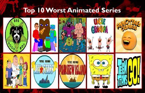 Top 10 Worst Animated Series By Bluesplendont On Deviantart