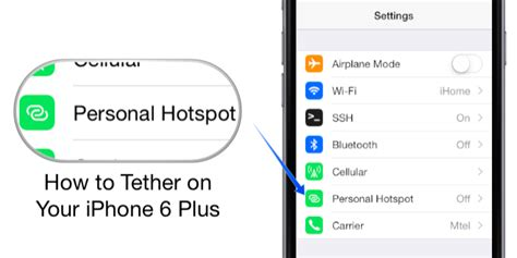 hotspot on iphone 6 how to tether on your iphone 6 plus