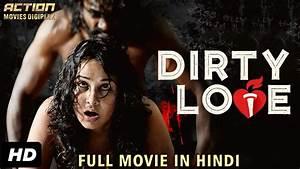 DIRTY LOVE (201... Hindi Movies 2019