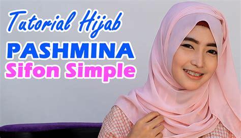 tutorial hijab pashmina sifon simple