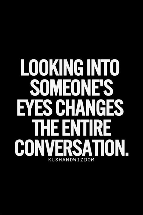 Look Deep In My Eyes Quotes