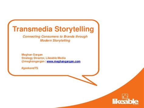 Transmedia Storytelling Connecting Consumers To Brands