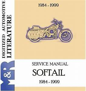 1984 - 1999 Harley Davidson Softail Evolution Service Manual