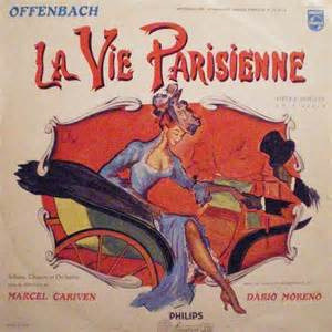 Offenbach La Vie Parisienne by La Vie Parisienne By Jacques Offenbach Lp With Obdwellx
