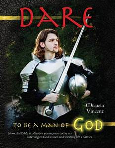 Dare To Be A Man Of God  Bible Study Guide  Devotion