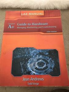 Lab Manual For Andrews U0026 39  A  Guide To Hardware By Jean
