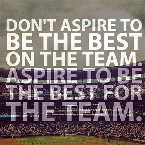 Baseball Team Quotes Inspirational