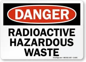 Radioactive Waste Warning Sign