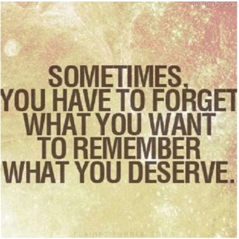 What You Deserve Quotes Tumblr