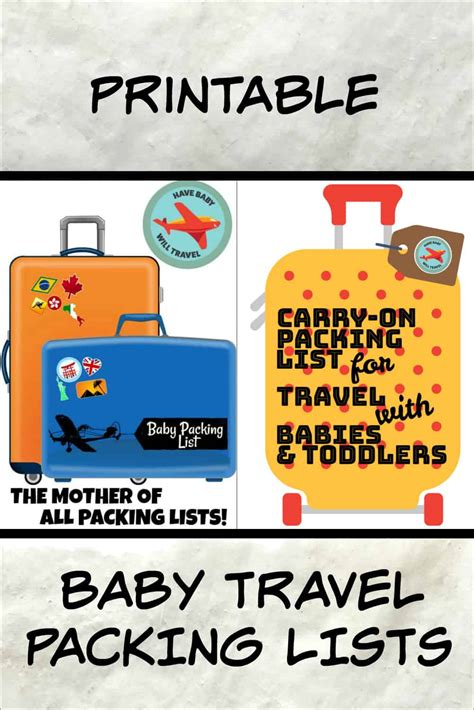 printable baby travel packing lists  baby  travel