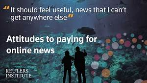 Attitudes to Paying for Online News | Reuters News Agency