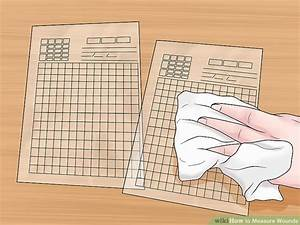 How To Measure Wounds 14 Steps With Pictures Wikihow